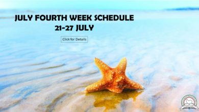 Photo of July 4th Week's Schedule (July 21st – 27th)